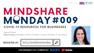 Mindshare Monday #009:COVID-19 Resources for Businesses