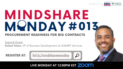 Mindshare Monday #013: Procurement Readiness for BIG Contracts