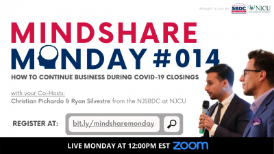 Mindshare Monday #014: How To Continue Business During Covid-19 Closings