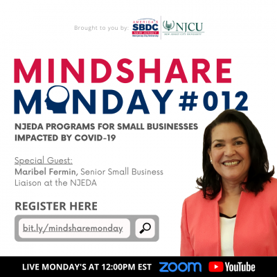 Mindshare Monday #012: NJEDA Programs for Small Businesses Impacted by COVID-19